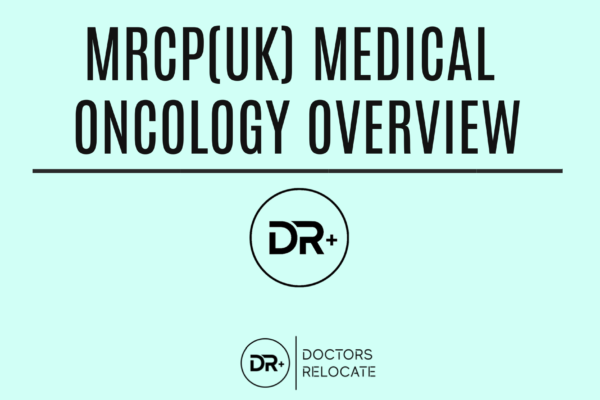 MRCP Medical Oncology Overview