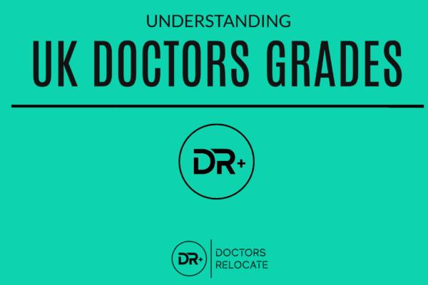 UK DOCTORS GRADES
